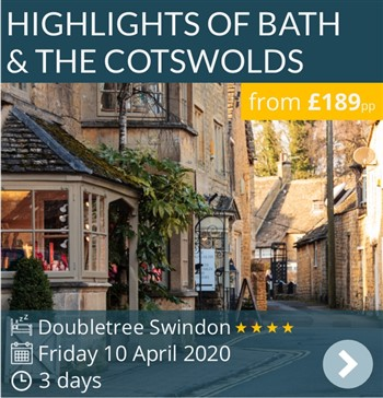 Highlights of Bath & The Cotswolds Easter Weekend Break - 4* Hilton Doubletree Swindon - £189pp