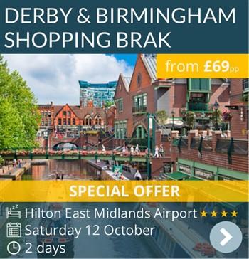 Derby & Birmingham Overnight Shoping Break