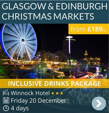Glagow & Edinburgh Christmas Markets Short Break by coach with inclusive drinks