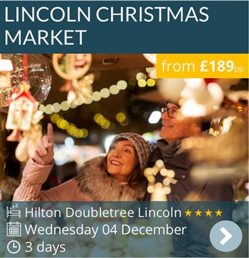 Lincoln Christmas Market Weekend Break by coach