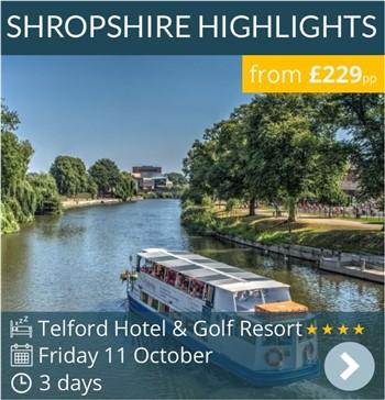 Shropshire Highlights Weekend Break